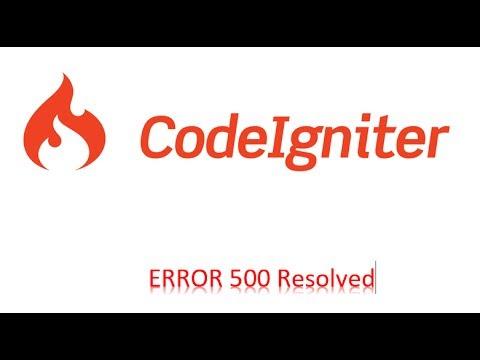 PHP Codeigniter HTTP Error 500 - Fixed