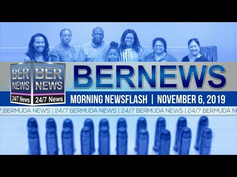 Bermuda Newsflash For Wednesday, November 6, 2019