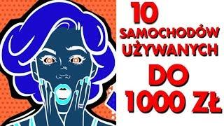 10 samochodów używanych do 1000 złotych - #130 TOP