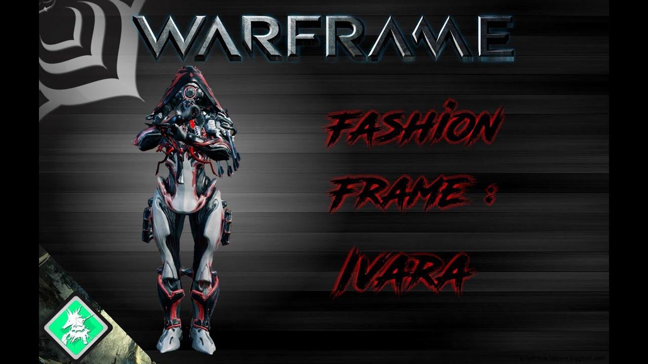 Warframe Fashion Frame Ivara YouTube