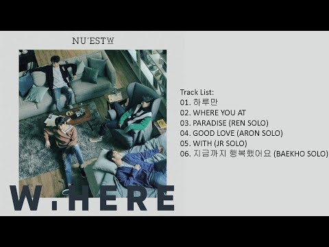 [Full Album] NU'EST W – W, HERE (Mini Album)