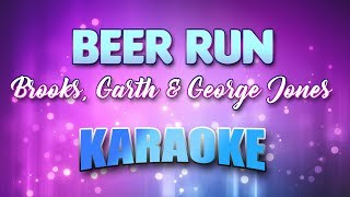 Brooks, Garth & George Jones - Beer Run (Karaoke & Lyrics)