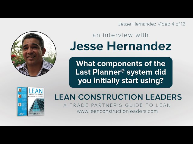 What components of the Last PlannerⓇ system did you initially start using?