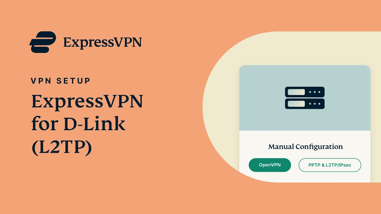 How to Set Up VPN on D-Link Router with L2TP | ExpressVPN