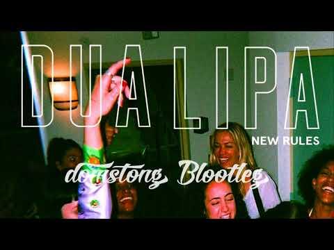 """Dua Lipa"" - New Rules (domstong Bootleg)"