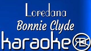 Loredana  Bonnie Clyde  Karaoke (feat Mozzik)