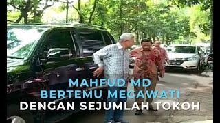 Download Video Mahfud MD Bertemu Megawati dengan Sejumlah Tokoh, Ini yang Dibahas MP3 3GP MP4