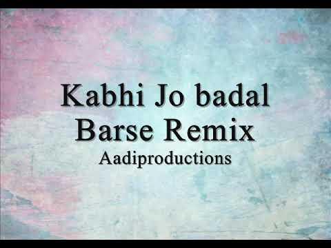 Kabhi Jo Badal Barse Hip Hop Remix