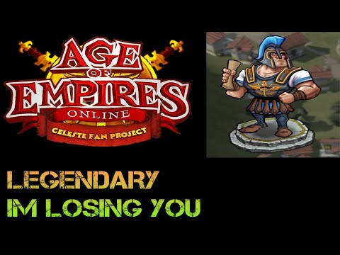 Age of Empires Online Legendary i Am  Losing you