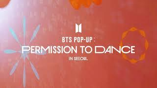 Фото BTS (방탄소년단) 2021 BTS POP-UP : PERMISSION TO DANCE In SEOUL