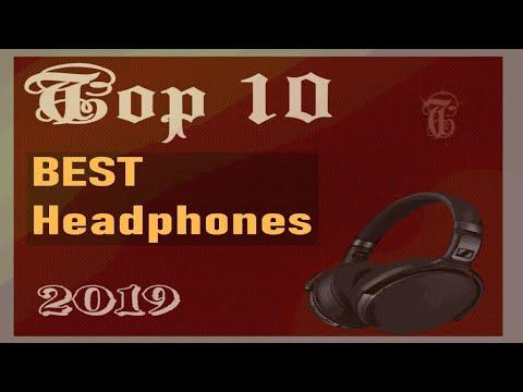Top 10 BEST Headphones of 2019