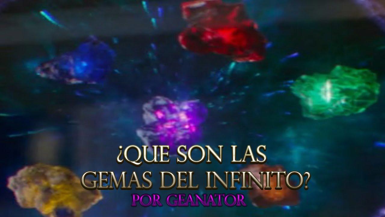 191 Que Son Las Gemas Del Infinito Por Geanator Youtube