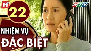 Nhiệm Vụ Đặc Biệt - Tập 22 | HTV Films Tình Cảm Việt Nam Hay Nhất 2019