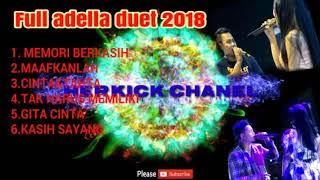 Full duet romantis Adella terbaru november 2018
