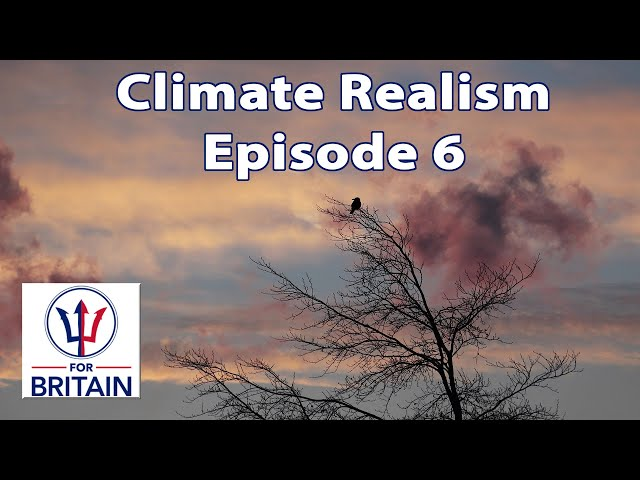 Climate Realism (Episode 6)