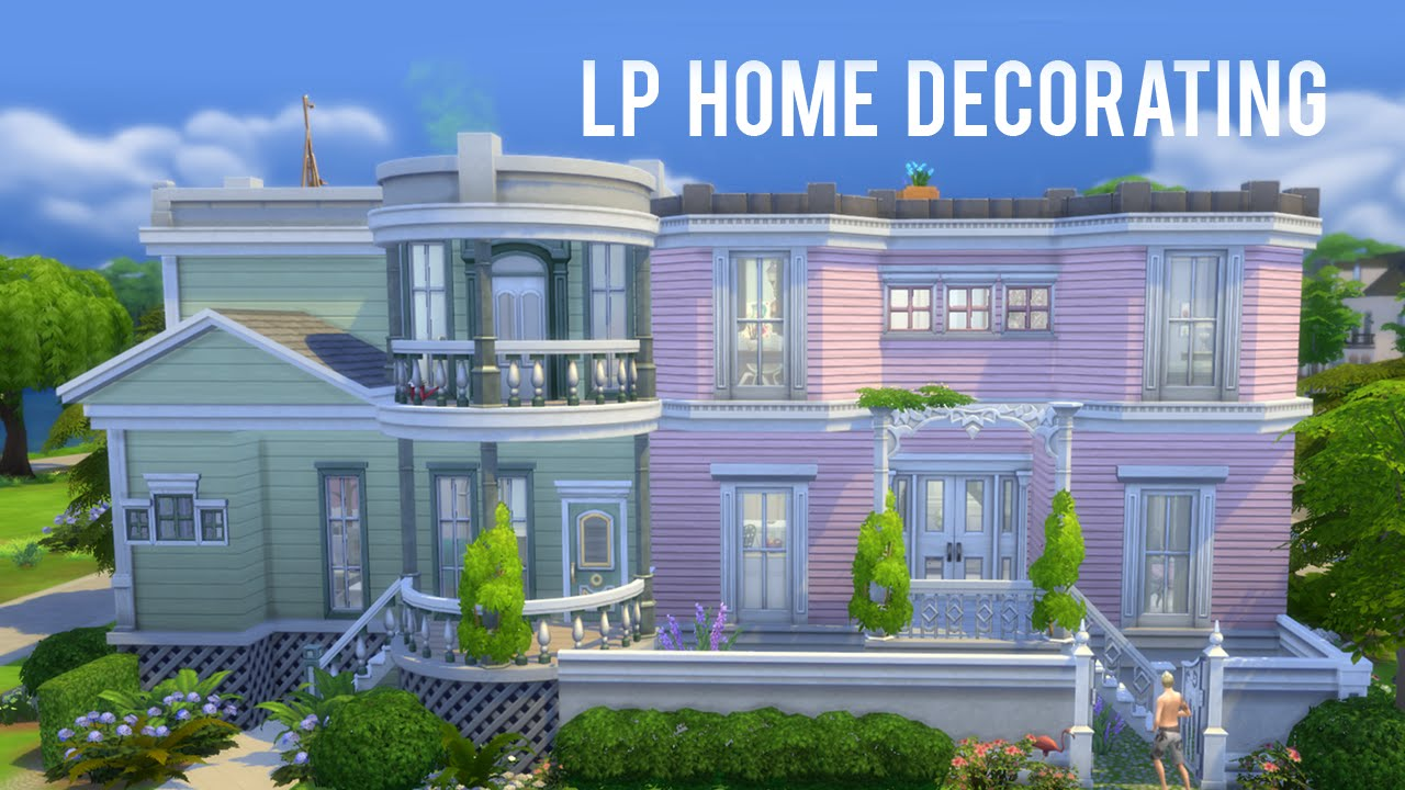 The Sims 4 LP — New House Decorating! - YouTube