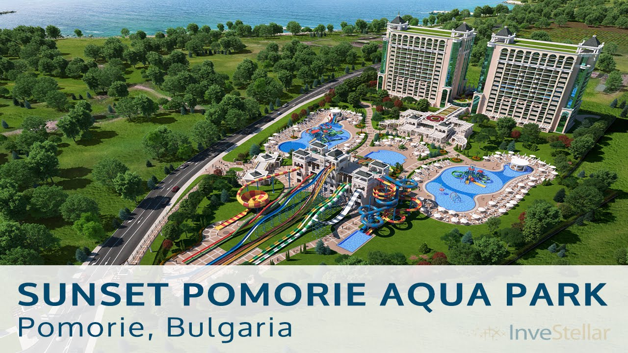 Investellar Corporation Sunset Pomorie Aqua Park Youtube