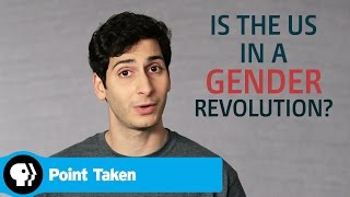 POINT TAKEN | One Word or Less: Is the US in a Gender Revolution? | PBS