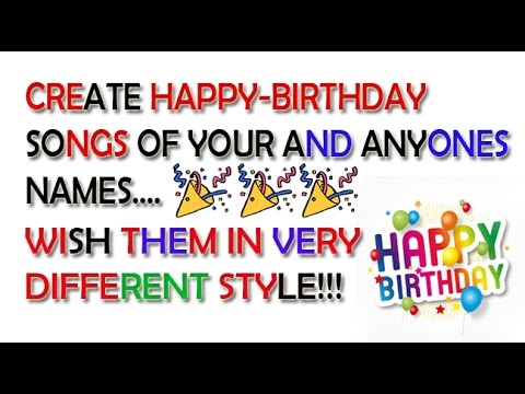 How To Wish Happy Birthday With Their Name In Song For FREE Birthday Greetings Song