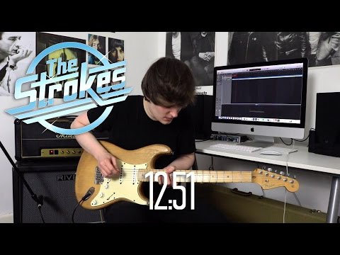 12:51 - The Strokes Cover