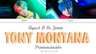 Agust D Ft. Jimin - Tony Montana | Letra Fácil (Pronunciación)