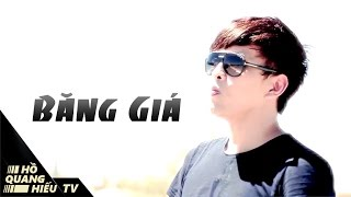 MV Băng Giá - Hồ Quang Hiếu