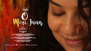 O Meri Jaan | Stuti | Cover | Shom | KK | Pritam | 2018