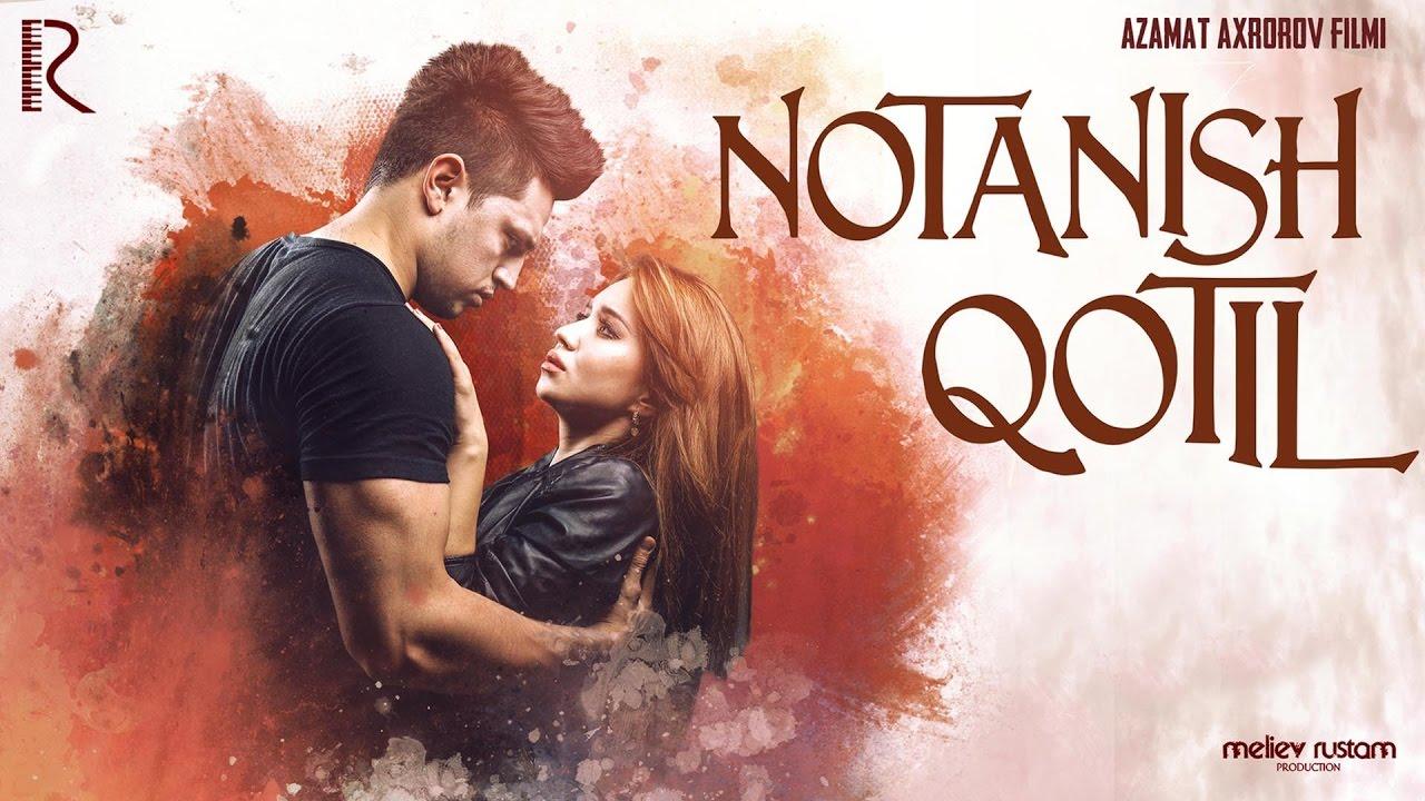 Notanish qotil (o'zbek film) | Нотаниш котил (узбекфильм) #UydaQoling