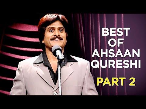 Best Of Ahsaan Qureshi | Part 2 | B4U Comedy