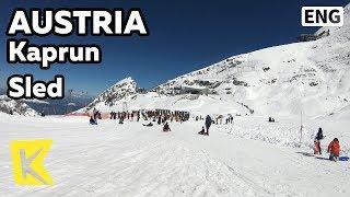【K】Austria Travel-Kaprun[오스트리아 여행-카프룬]한여름 눈썰매 타기/Kitzsteinhorn/Sled/Ski resort