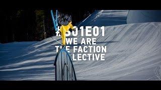 We Are The Faction Collective: #S01E01: COLORADO