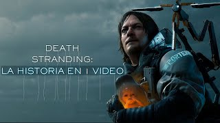 Death Stranding: La Historia en 1 Video