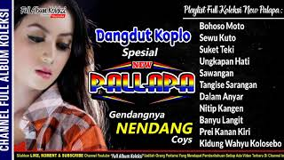 Top Hits -  Dangdut Koplo New Palapa Spesial Part1 Full