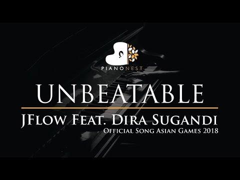 UNBEATABLE - JFlow Feat. Dira Sugandi - Asian Games 2018 - Piano Karaoke / Sing Along With Lyrics