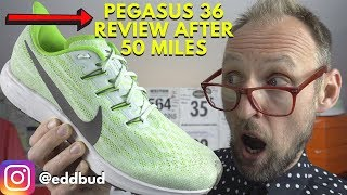 Nike Pegasus 36 after 50 miles | More viewer questions answered
