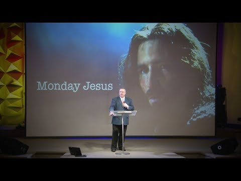 """Monday Jesus"" – Pastor Raymond Woodward"