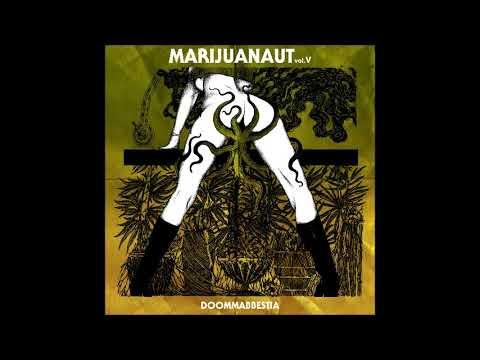 Doommabbestia Webzine - Marijuanaut Vol. V (Full Album Compilation 2018) Mp3