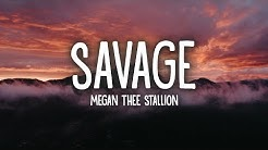 Megan Thee Stallion - Savage (Lyrics)