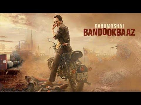 Download Babumoshai Bandookbaaz Full Movie Review   Nawazuddin Siddiqui, Bidita Bag, Divya Dutta