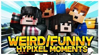 Hypixel Moments!! Weird/Funny  W/ Binner, Micheal and Kayla