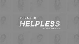 Baixar John Mayer - Helpless (Subtitulada En Español)