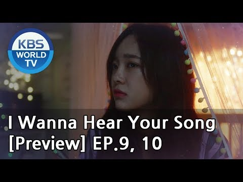 i-wanna-hear-your-song-|-너의-노래를-들려줘-ep.9,-10-[preview]