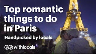 ❤️ Romantic Paris | Top romantic things to do in Paris a.k.a. what to do & where to go ❤️