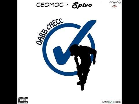 CEO MOC ft. 6FN SPIVO x DABB CHECK