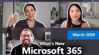 What's New with Microsoft 365 | March 2020