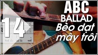 Học đàn guitar | Điệu Ballad guitar ABC | Bèo dạt mây trôi | P14