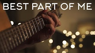 Best Part Of Me - Ed Sheeran Ft. Yebba // Fingerstyle Guitar Cover