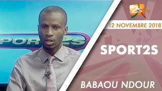 SPORT2S DU 12 NOVEMBRE 2018 AVEC BABOU NDOUR