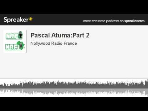 Pascal Atuma:Part 2 (made with Spreaker)