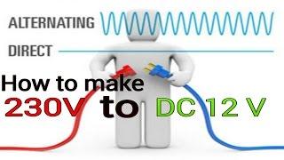 hoe maak 12v dc voeding ? 230v ac / 12v dc converter